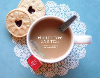 Public Typography and Tea