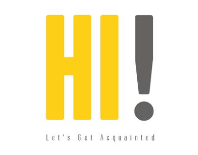 Hi! Lets Get Acquainted
