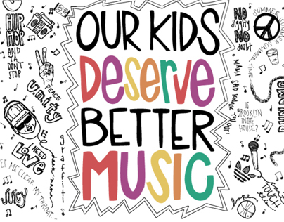 Our Kids Deserve Better Music