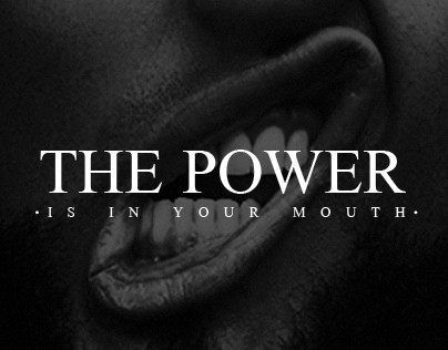 The power is in your mouth