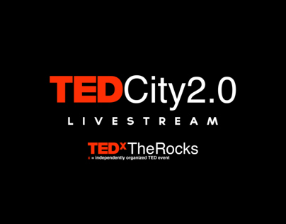 TEDxTheRocks City2.0 Livestream