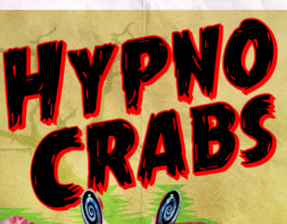 Hypno Crabs - B Movie Project