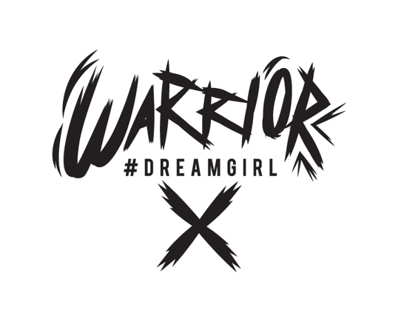 /// #DREAMGIRL - WARRIOR ///