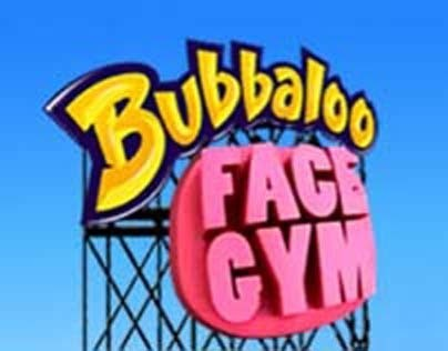 Bubbaloo Face Gym