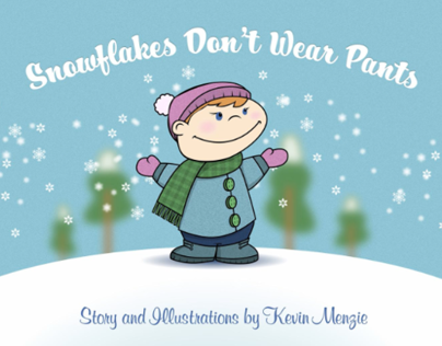 Snowflakes Dont Wear Pants