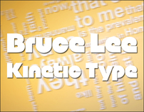 Bruce Lee Kinetic Typography