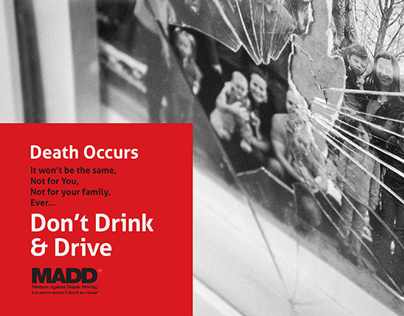 Don't Drink and Drive Campaign for MADD
