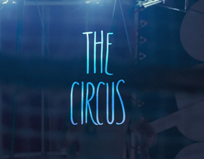The Circus - Digital Film Project