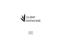 // CLIENT SHOWCASE #2.