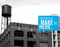 Detroit Make It Here _brand strategy + id