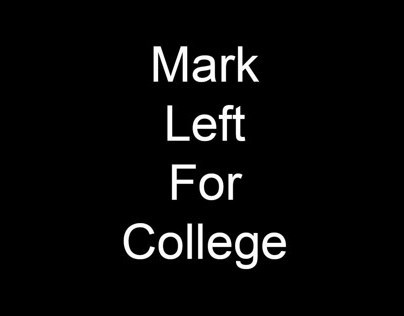 Mark Left For College