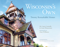 Wisconsins Own: Twenty Remarkable Homes