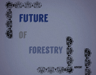 Future of Forestry - Advent