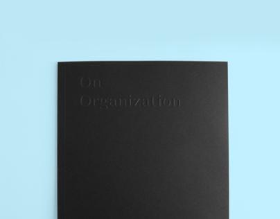 On Organization