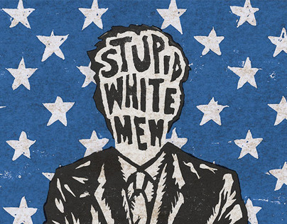 Stupid White Men Book Cover