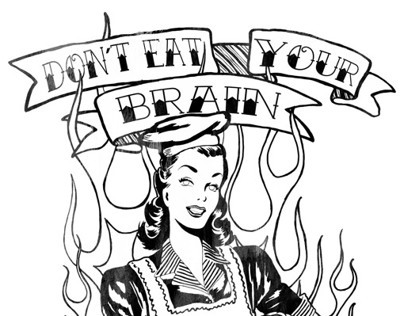 Don´t eat your brain