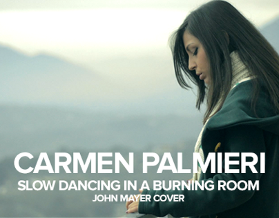 Carmen Palmieri - Slow Dancing In A Burning Room