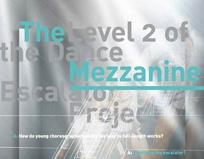 Dance Escalator Mezzanine