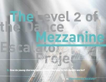 Dance Escalator Mezzanine