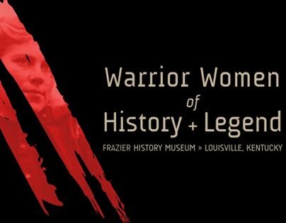 MA THESIS: Warrior Women of History + Legend