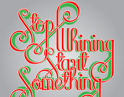 Stop Whining Start Something