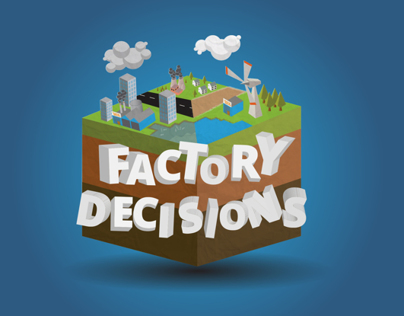 Factory Decisions: An IxD Game Prototype