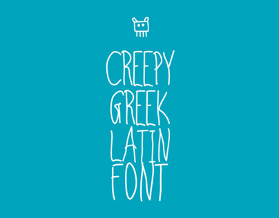 Creepy | Greek / Latin font