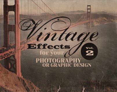 Vintage Effects for Photo or Designs Vol.2