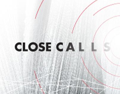 Close Calls   Environmental Conference