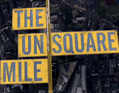 THE UN-SQUARE MILE