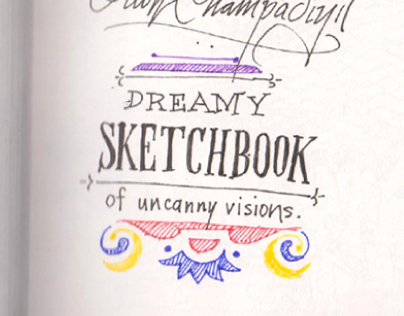 Dreamy sketchbook of uncanny visions- Part 1