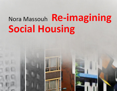 Re-imagining Social Housing - A Manifesto