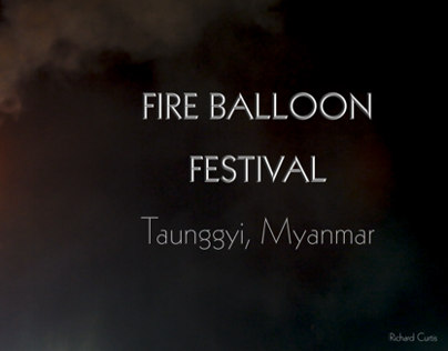 Fire Balloon Festival - Taunggyi - Part I