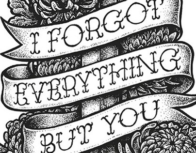 I forgot everything but you