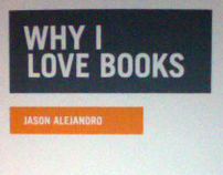 Why I Love Books