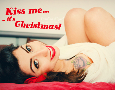 Kiss me... It's Christmas!