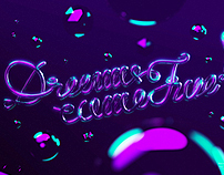 Dreams come true! // Neon Type