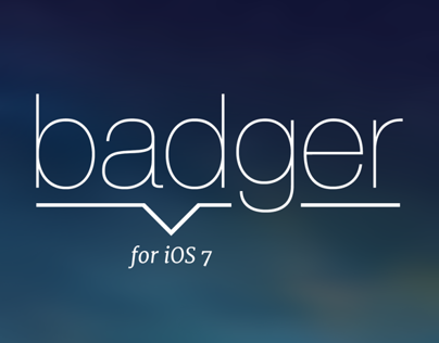 Badger for iOS 7 - Version 2 (A Jailbreak Tweak)