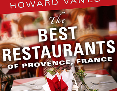 The Best Restaurants of Provence, France