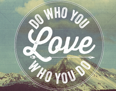 Do Who You Love
