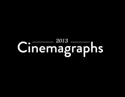 Cinemagraph collection. 2013/2014