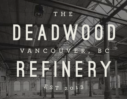 The Deadwood Refinery