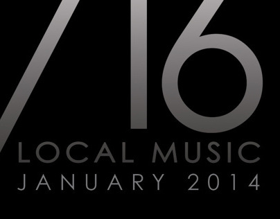 716 Local Music, January 2014 Issue