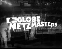 Globe Metz Masters