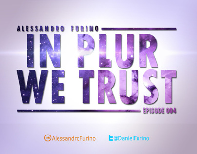 IN PLUR WE TRUST EPISODE 004 // FREE DOWNLAND