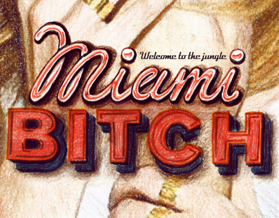 MIAMI BITCH