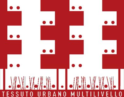 Urban texture multilevel - Tesi in architettura