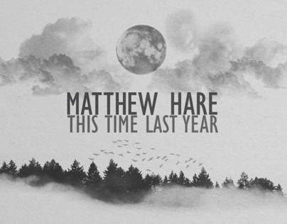 Matthew Hare - This Time Last Year Album Art