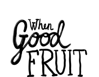 When Good Fruit Goes Bad Series