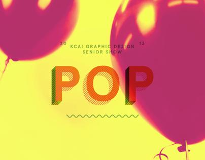 POP: 2013 KCAI Graphic Design Senior Show Website